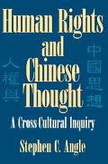Human Rights and Chinese Thought A Cross-Cultural Inquiry