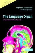 Language Organ Linguistics As Cognitive Physiology