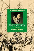 Cambridge Companion to John Calvin