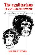 Egalitarians- Human And Chimpanzee An Anthropological View of Social Organization
