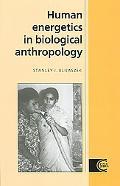 Human Energetics in Biological Anthropology