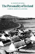 Personality of Ireland: Habitat, Heritage and History