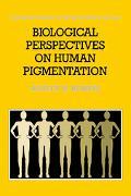 Biological Perspectives on Human Pigmentation