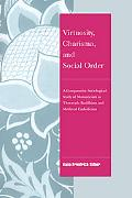 Virtuosity, Charisma And Social Order A Comparative Sociological Study of Monasticism in The...