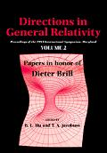 Directions in General Relativity Proceedings of the 1993 International Symposium, Maryland  ...