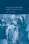 Power of the Passive Self in English Literature, 1640 -1770