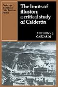 Limits of Illusion a Critical Study of Calderon