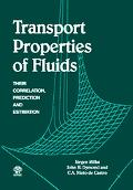 Transport Properties of Fluids Their Correlation, Prediction And Estimation
