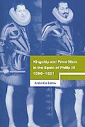 Kingship And Favoritism in the Spain of Philip III, 15981621