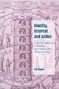 Identity, Interest And Action A Cultural Explanation of Sweden's Intervention in the Thirty ...