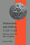 Restoration And Reform, 1153-1165 Recovery from Civil War in England