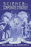Science And Corporate Strategy Du Pont R And D, 1902-1980