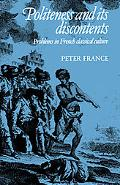 Politeness And Its Discontents Problems in French Classical Culture