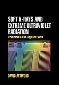 Soft X-rays And Extreme Ultraviolet Radiation Principles And Applications