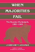 When Majorities Fail The Russian Parliament, 1990-1993
