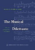 Musical Dilettante A Treatise on Composition by J. F. Daube