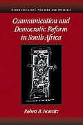 Communication and Democratic Reform in South Africa