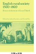 English Rural Society, 1500-1800 Essays in Honour of Joan Thirsk