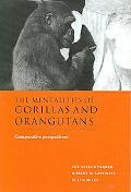 Mentalities of Gorillas and Orangutans Comparative Perspectives