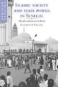 Islamic Society and State Power in Senegal Disciples and Citizens in Fatick