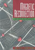 Magnetic Reconnection Mhd Theory and Applications