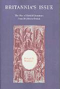 Britannia's Issue The Rise of British Literature from Dryden to Ossian