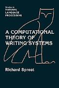 Computational Theory of Writing Systems