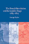French Revolution and the London Stage, 1789-1805