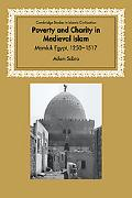 Poverty and Charity in Medieval Islam Mamluk Egypt, 1250-1517
