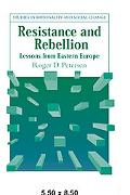 Resistance and Rebellion Lessons from Eastern Europe
