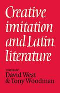Creative Imitation and Latin Literature