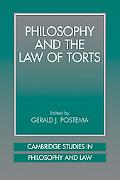Philosophy and the Law of Torts