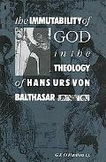 Immutability of God in the Theology of Hans Urs Von Balthasar
