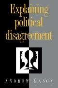 Explaining Political Disagreement