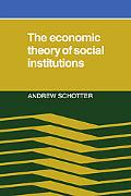 Economic Theory of Social Institutions