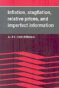 Inflation, Stagflation, Relative Prices, and Imperfect Information
