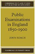 Public Examinations in England 1850-1900