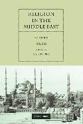 Religion in the Middle East: Three Religions in Concord and Conflict (Volume 2)