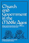 Church and Government in the Middle Ages: Essays presented to C. R. Cheney on his 70th Birth...