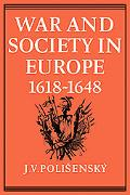 War and Society in Europe 1618-1648