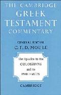 Epistles of Paul the Apostle to the Colossians and to Philemon