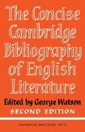 Cambridge Concise Bibliography of English Literature, 600-1950 - George Watson - Paperback -...