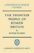 The Frontier People of Roman Britain