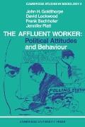 Affluent Worker: Political Attitudes