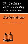 Ecclesiasticus: Or, the Wisdom of Jesus Son of Sirach