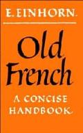 Old French A Concise Handbook