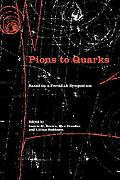 Pions to Quarks: Particle Physics in The 1950s