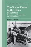 The Soviet Union In The Horn Of Africa