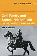 Oral Poetry and Somali Nationalism