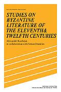 Studies on Byzantine Literature of the Eleventh and Twelfth Centuries